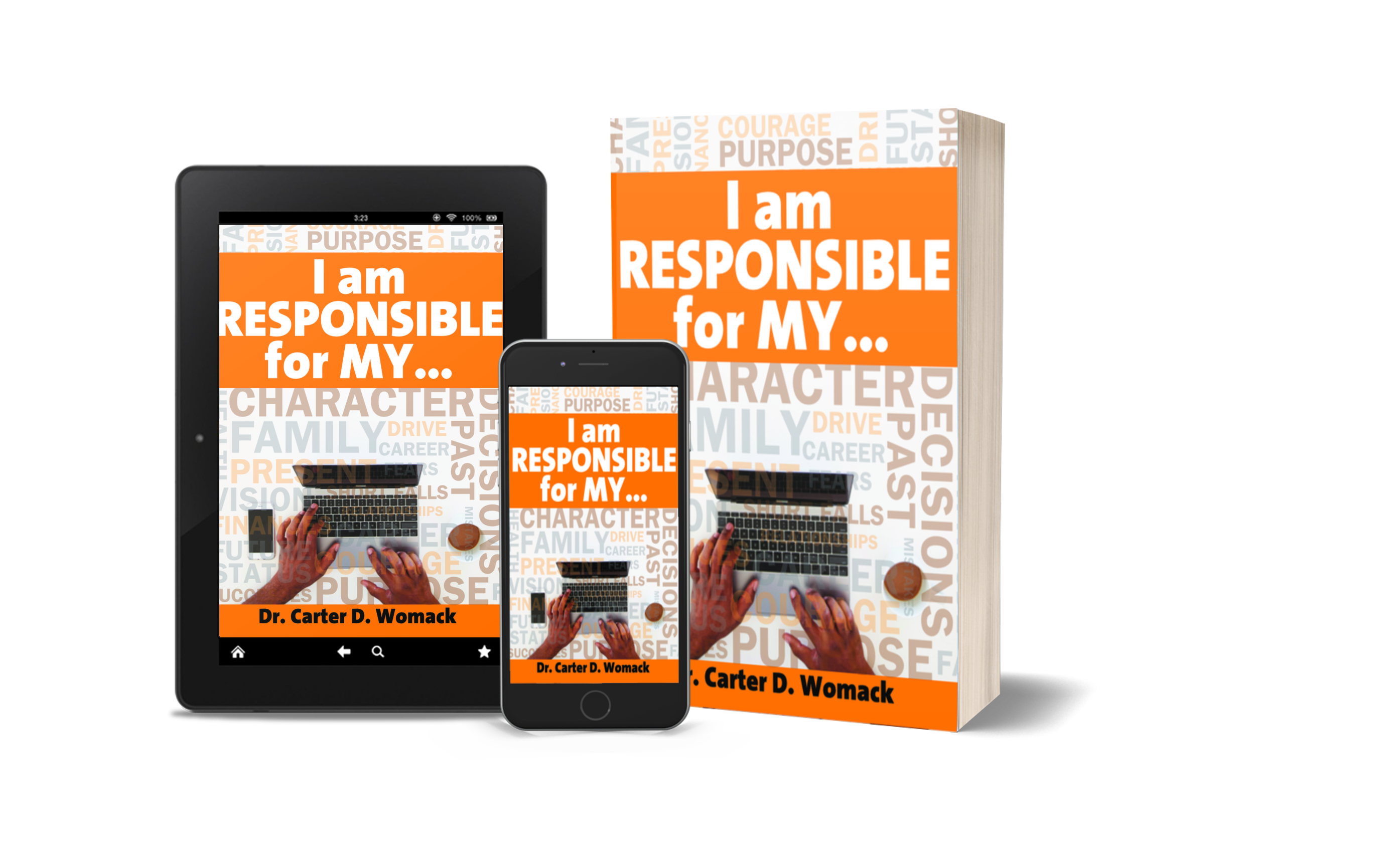 I am Responsible for MY…